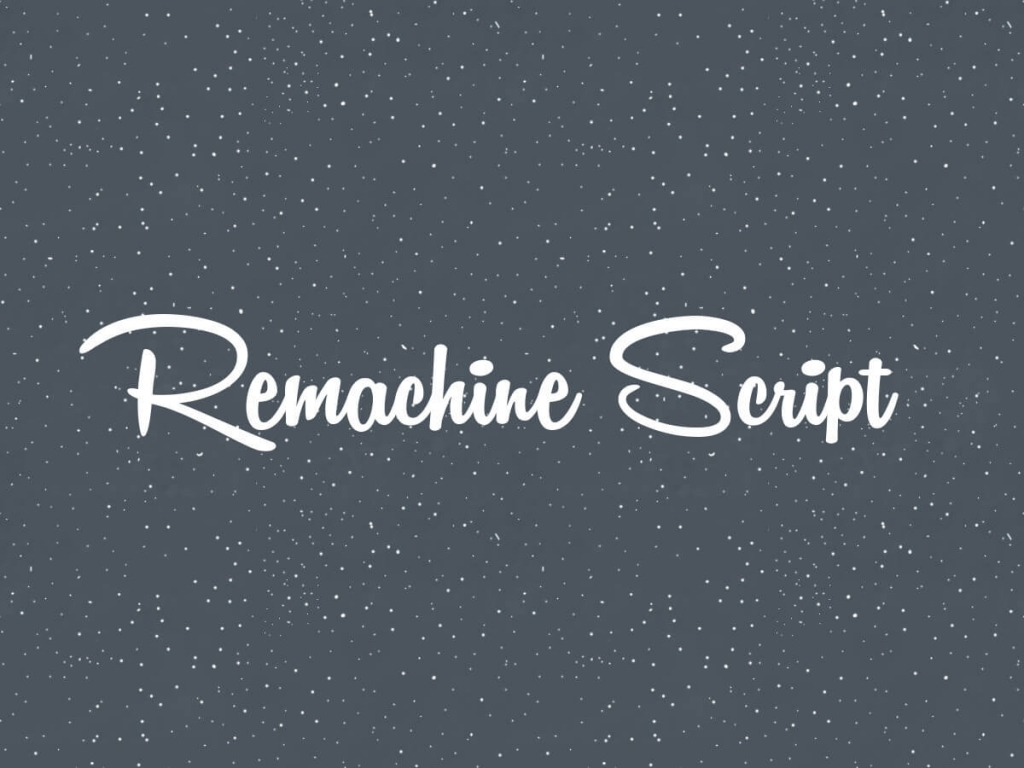 Remachine Script hand writing