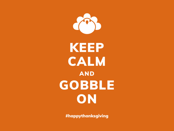 keep calm and gobble on thanksgiving funny card