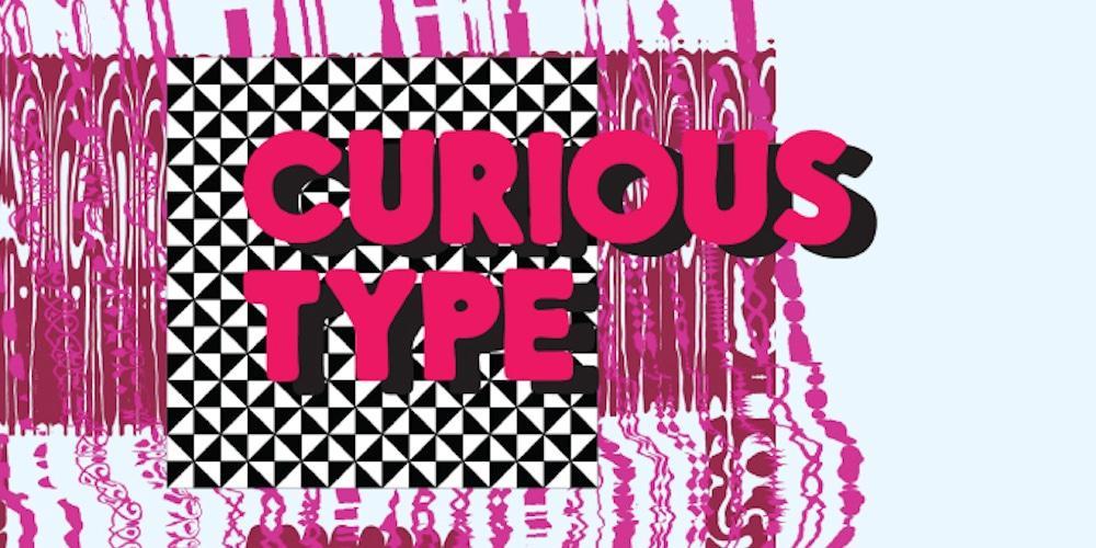 curious type font