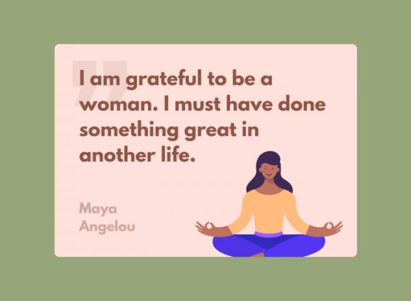 Women's Day Card - Maya Angelou