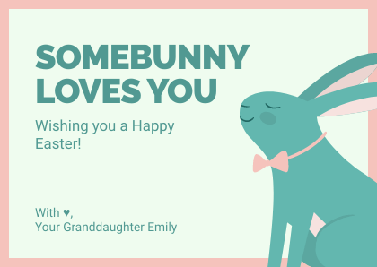 Easter Somebunny Loves You Card