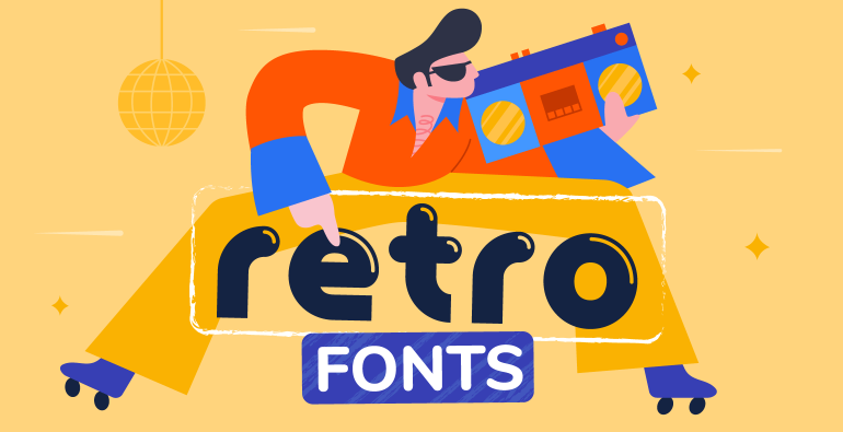 best Retro Fonts