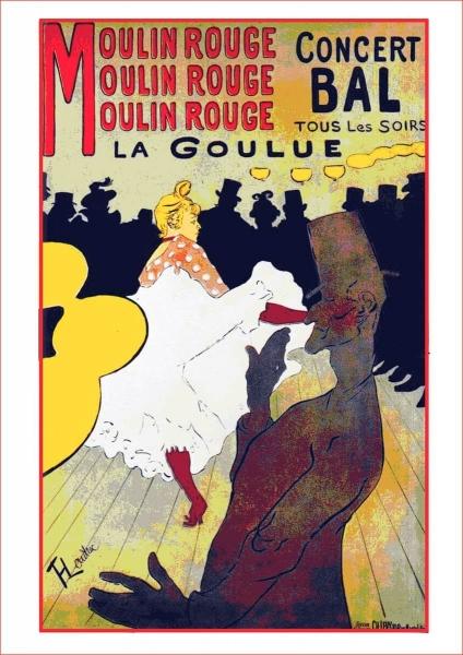 Moulin Rouge La Goulue Poster