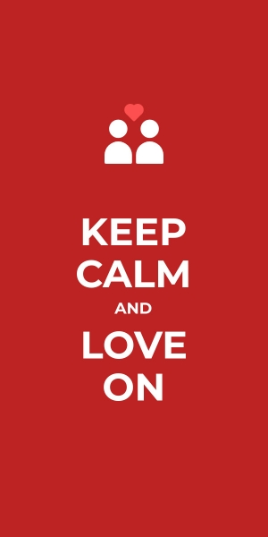 keep calm and love on poster template