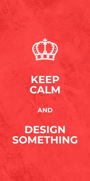 keep calm and design something poster template