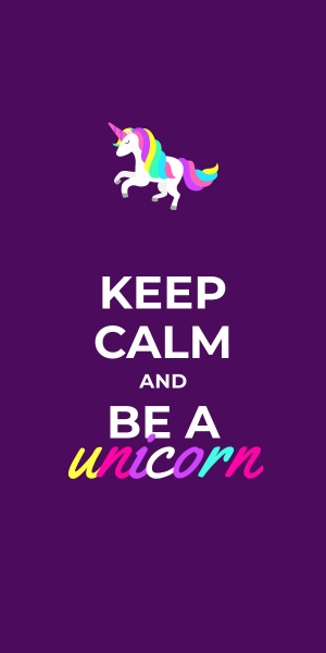 keep calm and be a unicorn poster template
